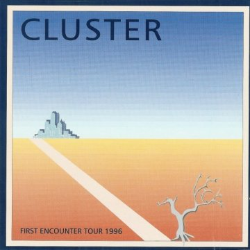 Cluster First Encounter Tour 1996 Album Cover