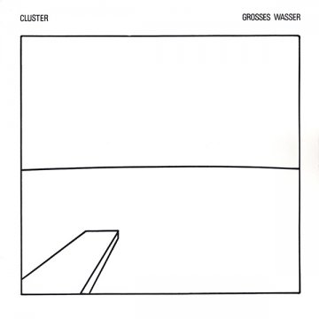 Cluster Grosses Wasser - Album Cover