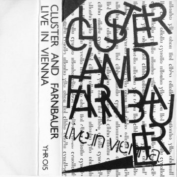 Cluster & Farnbauer - Live In Vienna 1980 Cover